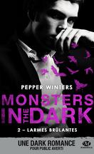 Monsters in the Dark, Tome 2 : Larmes brûlantes
