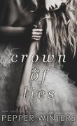 Truth and Lies Duet, Tome 1 : Crown of Lies
