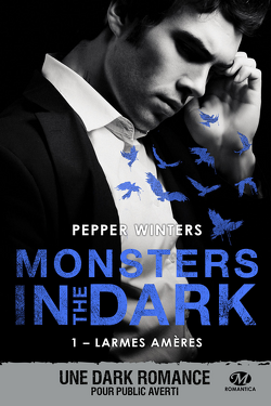 Couverture de Monsters in the Dark, Tome 1 : Larmes amères
