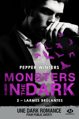 Couverture du livre : Monsters in the Dark, Tome 2 : Larmes brûlantes