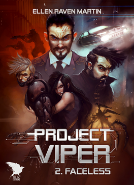 Couverture du livre : Project Viper, Tome 2 : Faceless