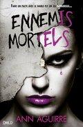 Immortal Game, Tome 2 : Ennemis Mortels