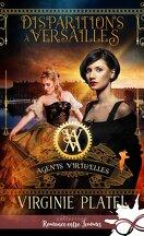 Agents Virtu'elles, Tome 1 : Disparitions à Versailles