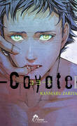 Coyote, Tome 1