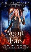Dark Fae FBI, Tome 4 : Agent of the Fae