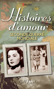 Histoires d'amour – Seconde Guerre mondiale