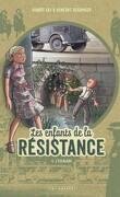 Les Enfants de la Résistance, Tome 4 : L'Escalade