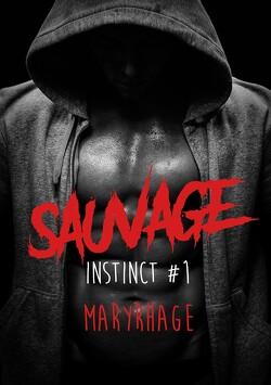 Couverture de Instinct, tome 1 : Sauvage