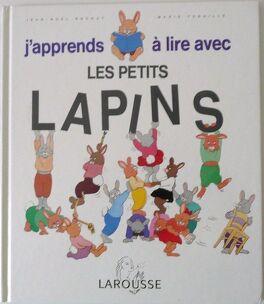 Couverture du livre : J'apprends à lire avec les petits lapins