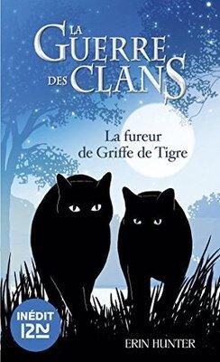 Couverture de La guerre des Clans, HS: La fureur de Griffe de Tigre