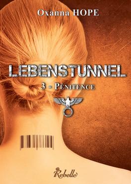 Couverture du livre : Lebenstunnel, tome 3 : Pénitence