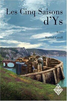 Couverture du livre : Les cinq saisons d'Ys