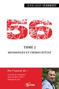 56, Tome 2 : Mensonges et crimes d'État