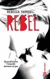 Les Renegades, Tome 3 : Rebel