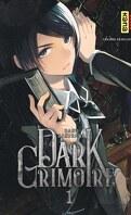 Dark Grimoire, Tome 1