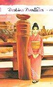 Destins Parallèles - Chihiro, tome 1