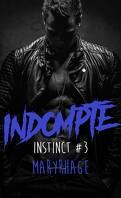 Instinct, Tome 3 : Indompté