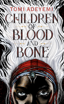 Legacy of Orïsha, tome 1 : Children of Blood and Bone