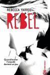 couverture Les Renegades, Tome 3 : Rebel