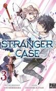 Stranger Case, Tome 3