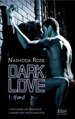 Couverture de Dark Love, Tome 1 : Hard