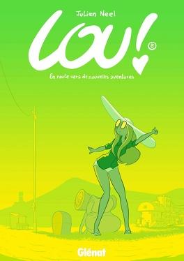 Couverture du livre : Lou ! Tome 8 : En route vers de nouvelles aventures !