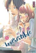 Irrésistible, Tome 1