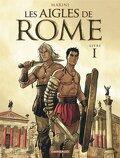 Les Aigles de Rome, Livre I
