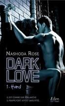 Dark Love, Tome 1 : Hard
