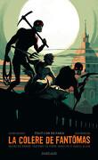 La colère de Fantômas, tome 2 : Tout l'or de Paris