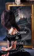 Le Royaume de Feanolis, Tome 1 : La Cité d'Apsonia