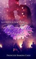 The Fallen Angels, Tome 1 : Madilyn & Matthew