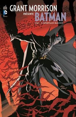 Couverture du livre : Batman - Grant Morrison présente : Tome 1 - L'héritage maudit