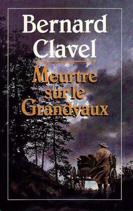 Couverture du livre : Meurtre sur le Grandvaux