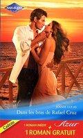 Dans les bras de Rafael Cruz / Mensonge par amour