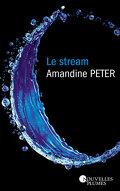 Le Stream, Tome 1