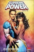 Supreme Power tome 1 : Jeux de pouvoir
