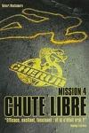 couverture Cherub, Tome 4 : Chute libre