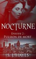 Nocturne, Tome 2 : Pulsion de mort
