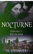 Nocturne, Tome 3 : Escalade