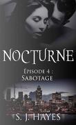Nocturne, Tome 4 : Sabotage