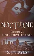 Nocturne, Tome 7 : Une nouvelle piste