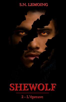 Couverture du livre : Shewolf, Tome 2 : L'épreuve