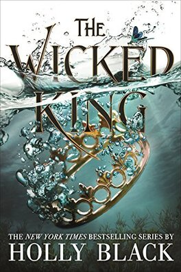 Couverture du livre : The Folk of the Air, Tome 2 : The Wicked King