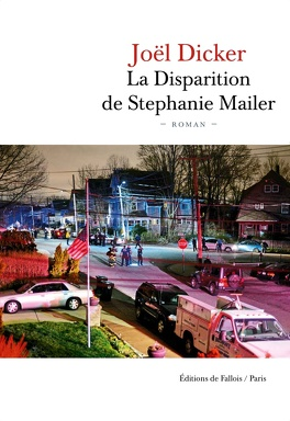 Couverture du livre : La Disparition de Stephanie Mailer