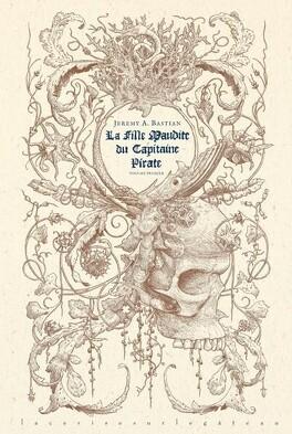 Couverture du livre : La Fille maudite du capitaine pirate, Tome 1