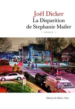 Couverture de La Disparition de Stephanie Mailer