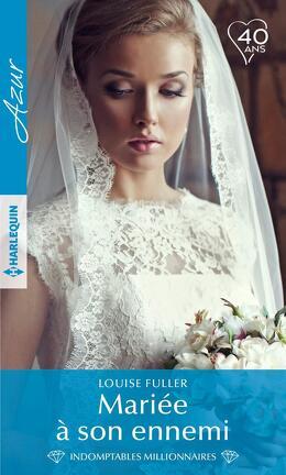 Couverture du livre : Mariée à son ennemi