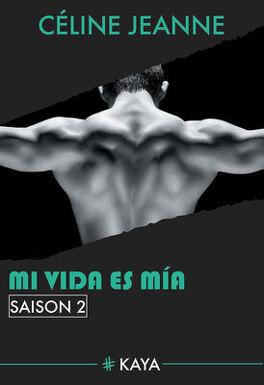 Couverture du livre : Mi vida es mia, Saison 2