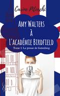 AMY WALTERS A L'ACADEMIE BIRDFIELD, tome 1: La presse de Gutenberg